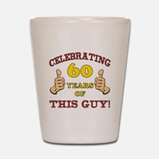 60th Birthday Gift For Him Shot Glass