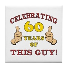 60th Birthday Gift For Him Tile Coaster
