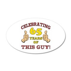 65th Birthday Gift For Him Wall Decal