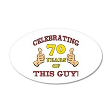 70th Birthday Gift For Him 20x12 Oval Wall Decal