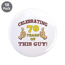 "70th Birthday Gift For Him 3.5"" Button (10 pack)"