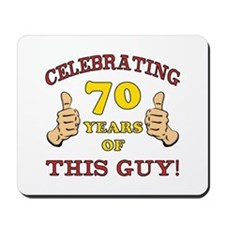 70th Birthday Gift For Him Mousepad