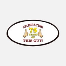 75th Birthday Gift For Him Patches
