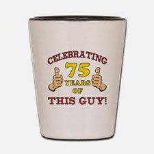 75th Birthday Gift For Him Shot Glass