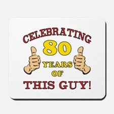 80th Birthday Gift For Him Mousepad