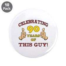 """90th Birthday Gift For Him 3.5"""" Button (10 pack)"""