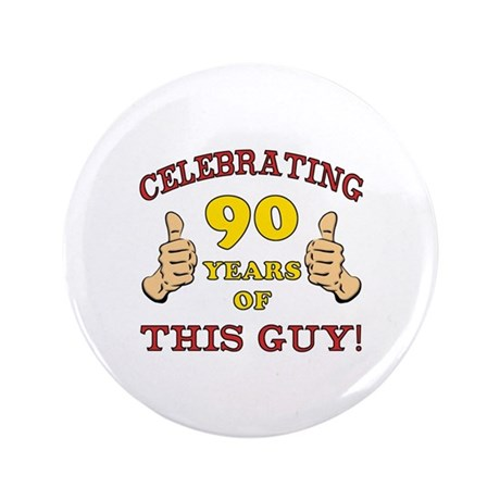 "90th Birthday Gift For Him 3.5"" Button (100 pack)"