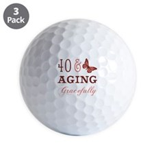 40 & Aging Gracefully Golf Ball
