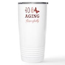 40 & Aging Gracefully Travel Mug