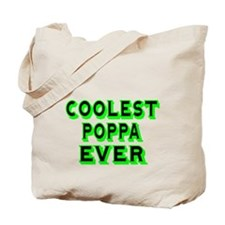 COOLEST POPPA EVER Tote Bag