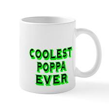 COOLEST POPPA EVER Mug