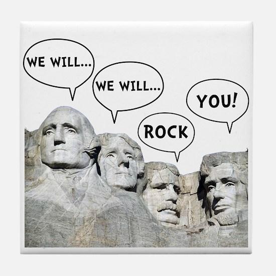 Rushmore Rock You Tile Coaster
