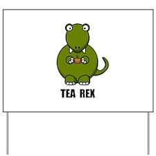 Tea Rex Dinosaur Yard Sign