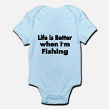 Life is better when Im fishing Body Suit