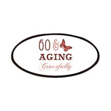 60 & Aging Gracefully Patches