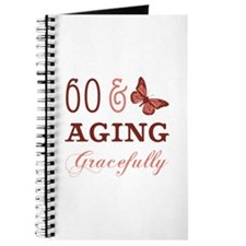 60 & Aging Gracefully Journal