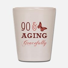 90 & Aging Gracefully Shot Glass