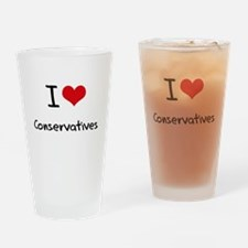 I love Conservatives Drinking Glass