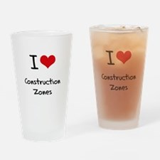 I love Construction Zones Drinking Glass