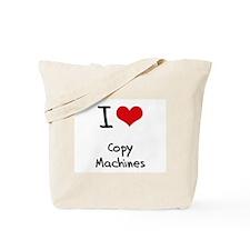 I love Copy Machines Tote Bag