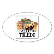 Calle de Toledo, Madrid - Spain Oval Decal