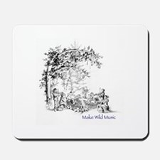 Make Wild Music 1 Mousepad