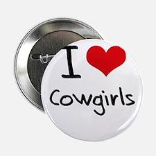 "I love Cowgirls 2.25"" Button"