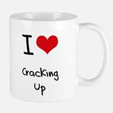 I love Cracking Up Mug