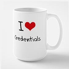 I love Credentials Mug