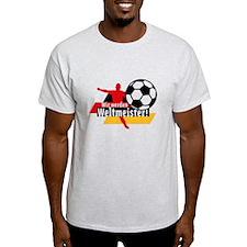 Wir werden Weltmeister! T-Shirt