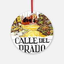 Calle del Prado, Madrid - Spain Ornament (Round)