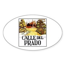 Calle del Prado, Madrid - Spain Oval Decal