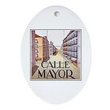 Calle Mayor, Madrid - Spain Oval Ornament