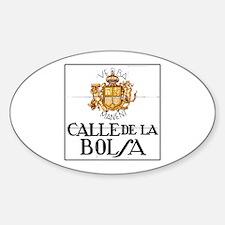 Calle de la Bolsa, Madrid - Spain Oval Decal