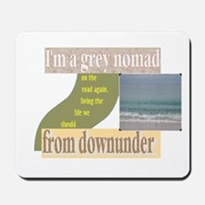 grey nomad on the road again Mousepad