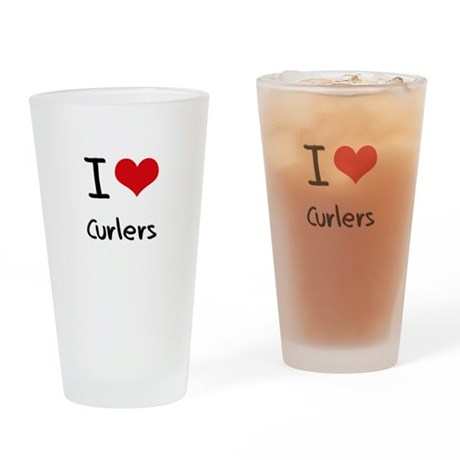 I love Curlers Drinking Glass