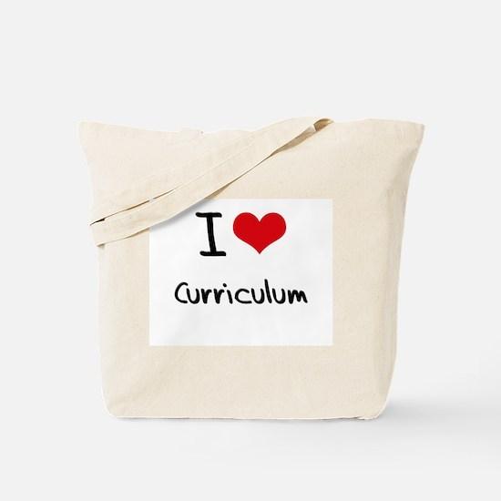 I love Curriculum Tote Bag