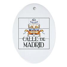 Calle de Madrid, Madrid - Spain Oval Ornament