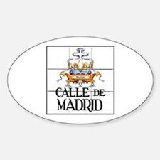 Calle de Madrid, Madrid - Spain Oval Decal