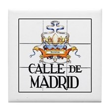 Calle de Madrid, Madrid - Spain Tile Coaster