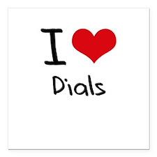 """I love Dials Square Car Magnet 3"""" x 3"""""""