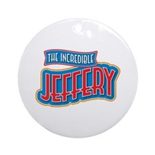 The Incredible Jeffery Ornament (Round)