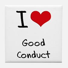 I love Good Conduct Tile Coaster