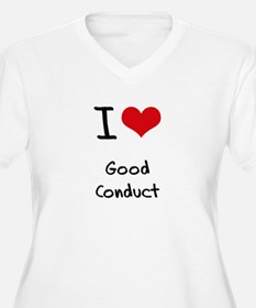 I love Good Conduct Plus Size T-Shirt