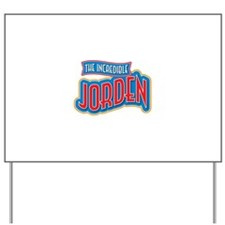 The Incredible Jorden Yard Sign