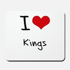 I love Kings Mousepad