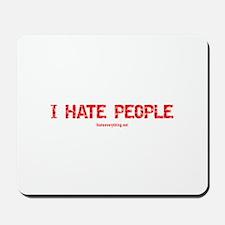 I Hate People Mousepad