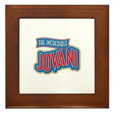 The Incredible Jovani Framed Tile