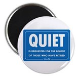 Quiet! Round Magnet (100 pack)