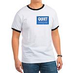 Quiet! Ringer T